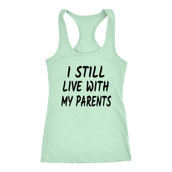 I Still Live With My Parents