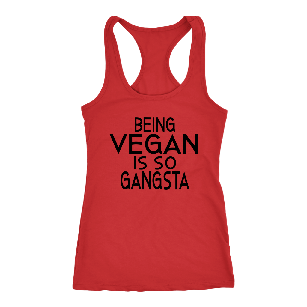 Being Vegan Is So Gangsta Racerback Tank Top