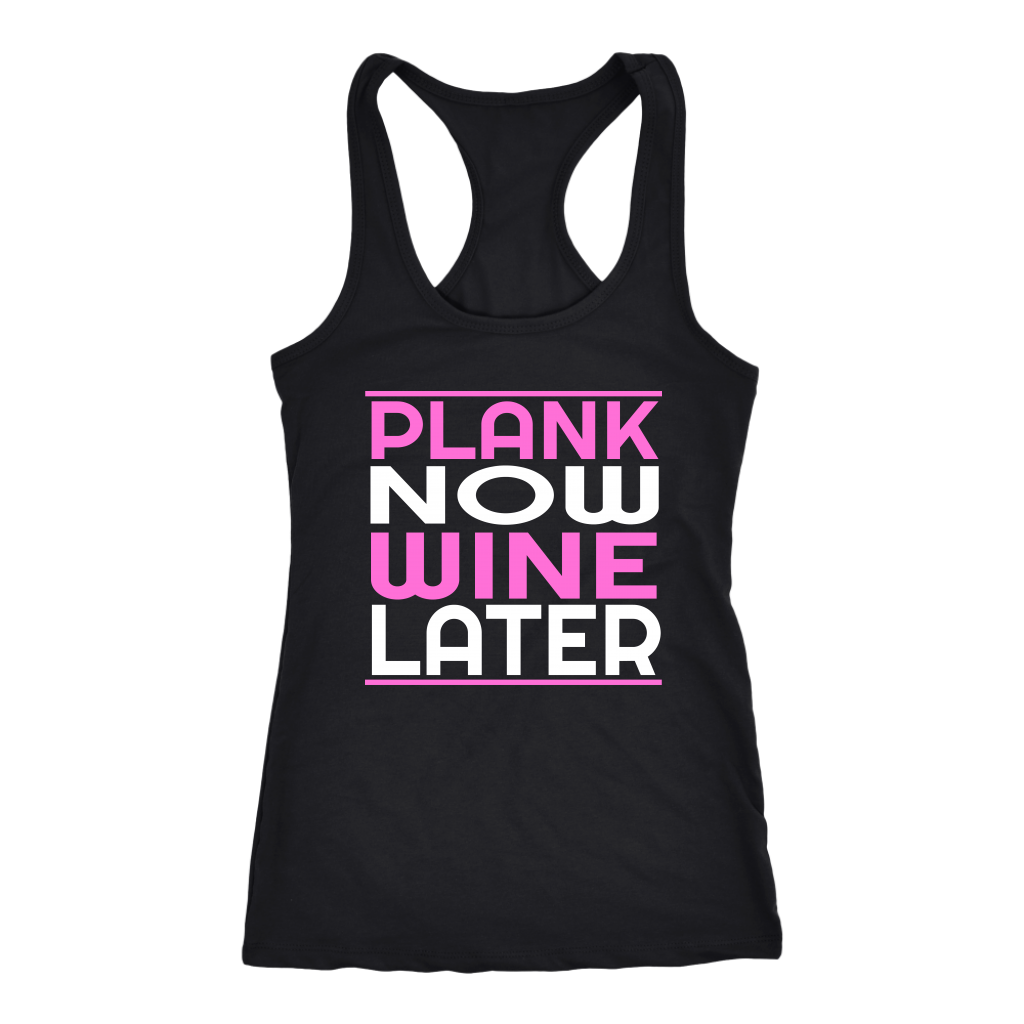 Plank Now Wine Later