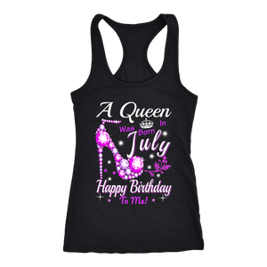A Queen was Born in July Racerback
