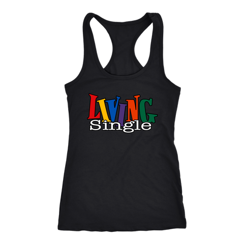 Living Single Racerback Tank Tops