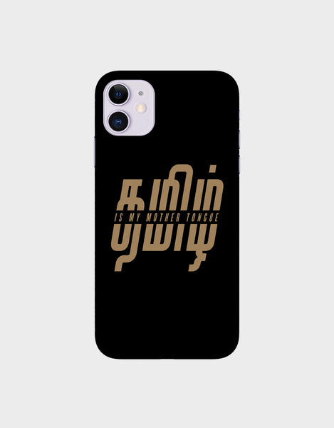 Tamil is my mother tonque -iPhone 11  Mobile covers