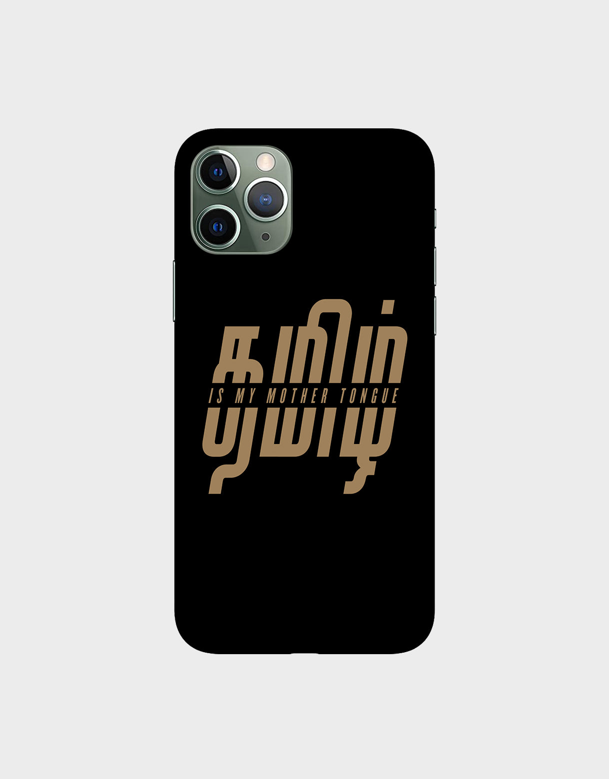 Tamil is my mother tonque -iPhone 11 Pro Mobile covers