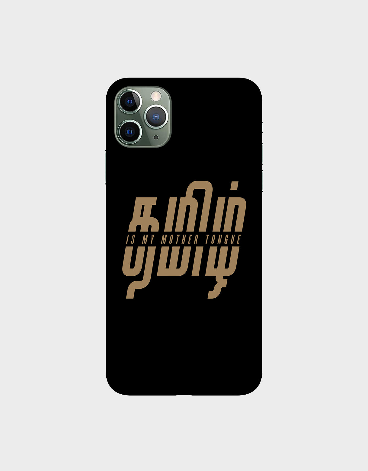 Tamil is my mother tonque -iPhone 11 Pro Max Mobile covers