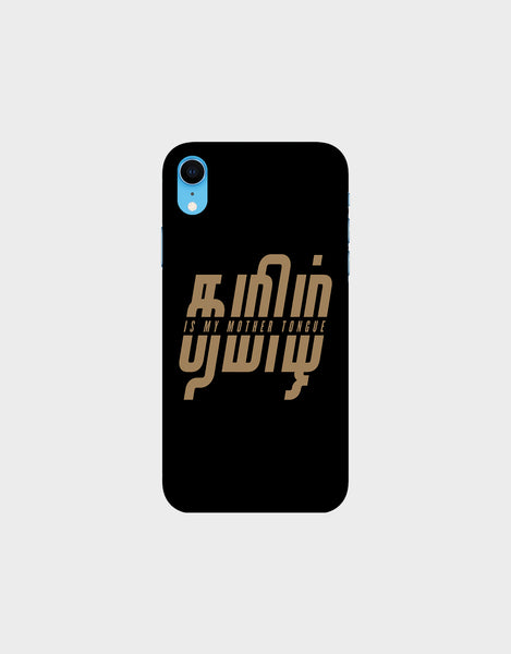 Tamil is my mother tonque - iPhone XR Mobile covers