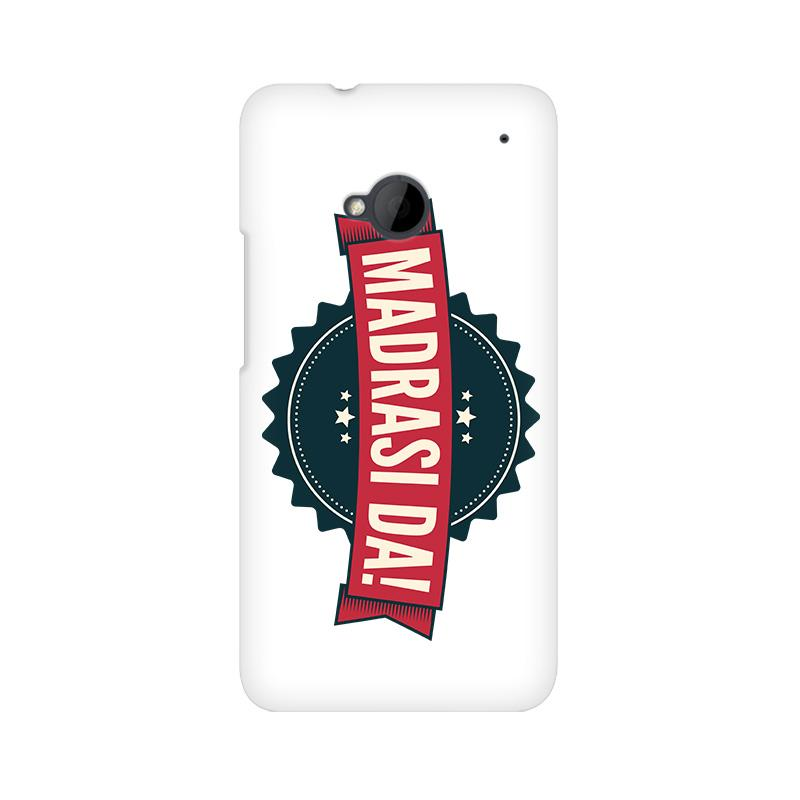 Madrasi da - HTC One M7 Mobile covers - Angi | Tamil T-shirt | Chennai T-shirt