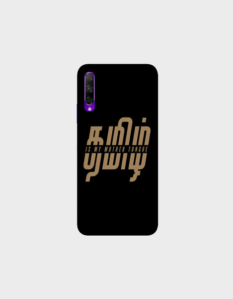Tamil is my mother tonque -Honor 9X Pro  Mobile covers