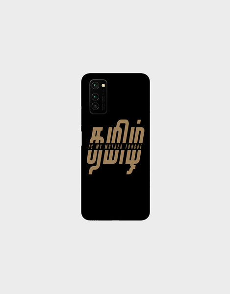 Tamil is my mother tonque -Honor V30  Mobile covers