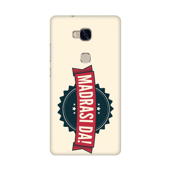 Madrasi da - Honor 5x Mobile covers - Angi | Tamil T-shirt | Chennai T-shirt