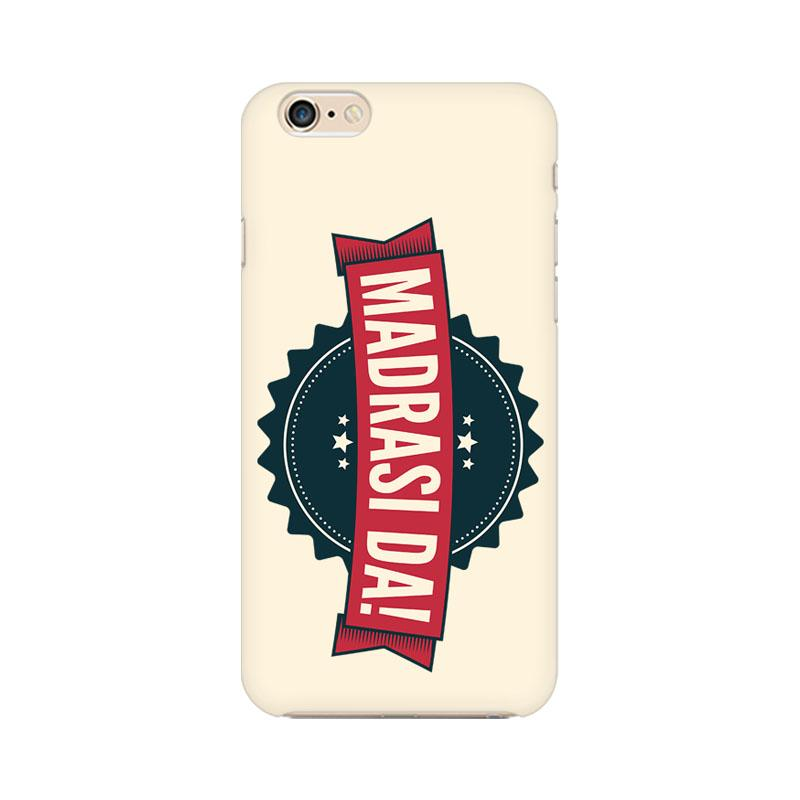 Madrasi da - iPhone 6 Mobile covers - Angi | Tamil T-shirt | Chennai T-shirt