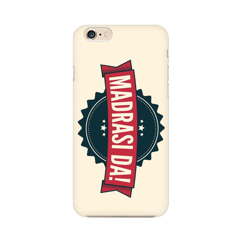 Madrasi da - iPhone 6 Plus Mobile covers - Angi | Tamil T-shirt | Chennai T-shirt