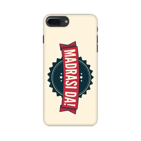 Madrasi da - iPhone 8 Plus Mobile covers - Angi | Tamil T-shirt | Chennai T-shirt