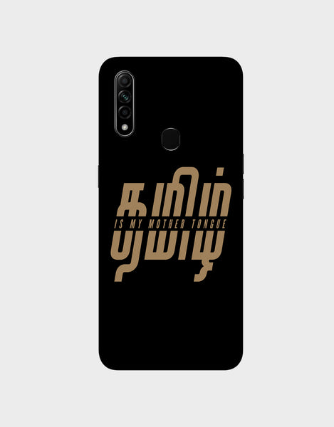 Tamil is my mother tonque -Oppo A31 (2020)  Mobile covers