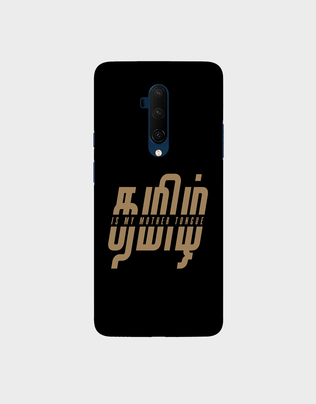 Tamil is my mother tonque -OnePlus 7T Pro McLaren EditionMobile covers