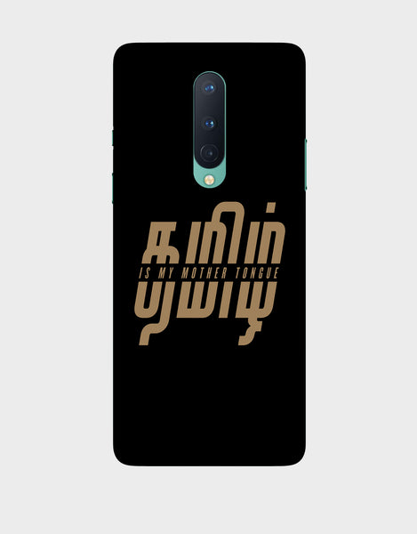 Tamil is my mother tonque -OnePlus 8 Mobile covers