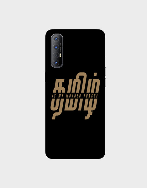Tamil is my mother tonque -Oppo Reno 3 Pro  Mobile covers