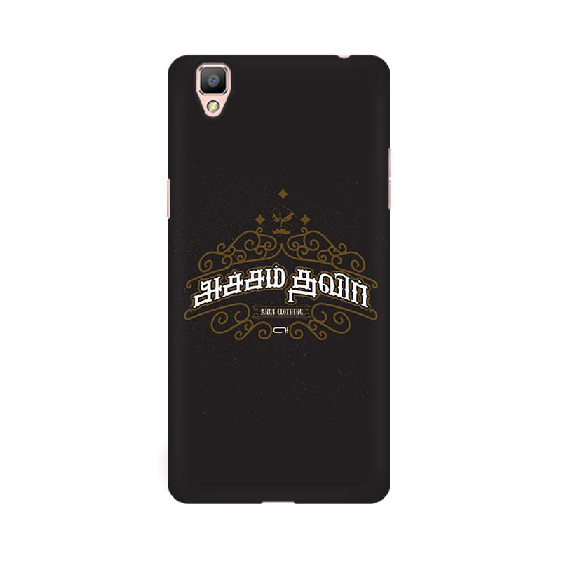 Acham Thavir - Oppo f1 Plus Mobile covers - Angi | Tamil T-shirt | Chennai T-shirt