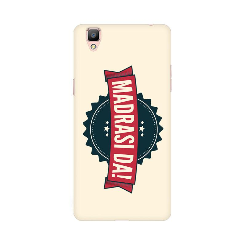 Madrasi da - Oppo f1 Plus Mobile covers - Angi | Tamil T-shirt | Chennai T-shirt
