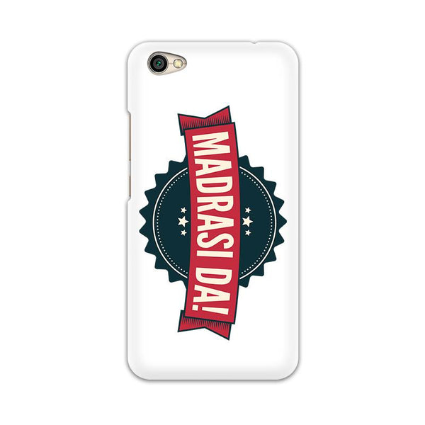 Madrasi da - Redmi Y1 Lite Mobile covers - Angi | Tamil T-shirt | Chennai T-shirt