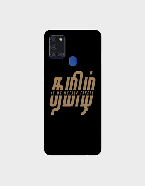 Tamil is my mother tonque - Samsung A21s Mobile covers