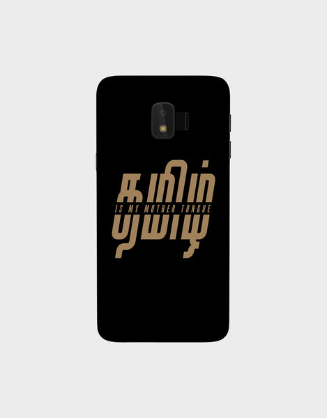 Tamil is my mother tonque - Samsung Galaxy J2 Core 2020 Mobile covers