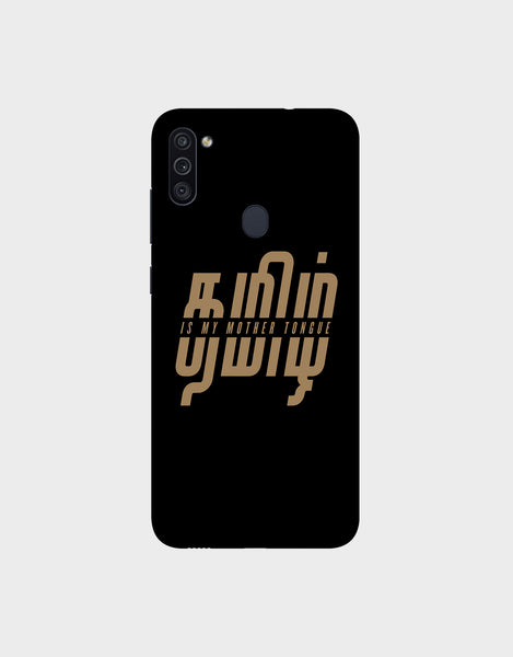Tamil is my mother tonque -Samsung Galaxy M11 Mobile covers
