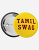 Tamil swag Pin Badge - Angi | Tamil T-shirt | Chennai T-shirt