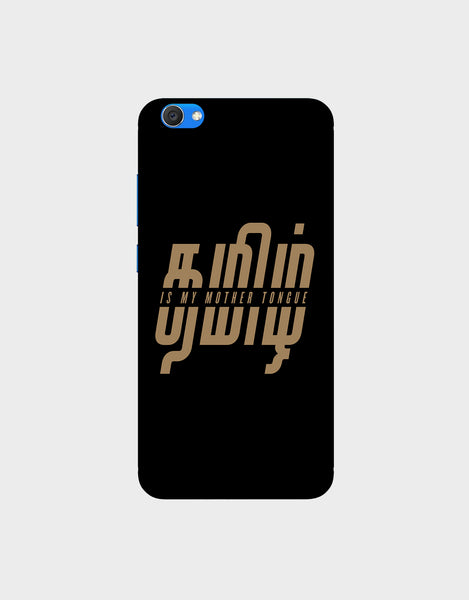 Tamil is my mother tonque -VIVO V5s Perfect SelfieMobile covers