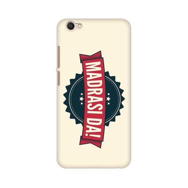 Madrasi da - Vivo V5 Plus Mobile covers - Angi | Tamil T-shirt | Chennai T-shirt