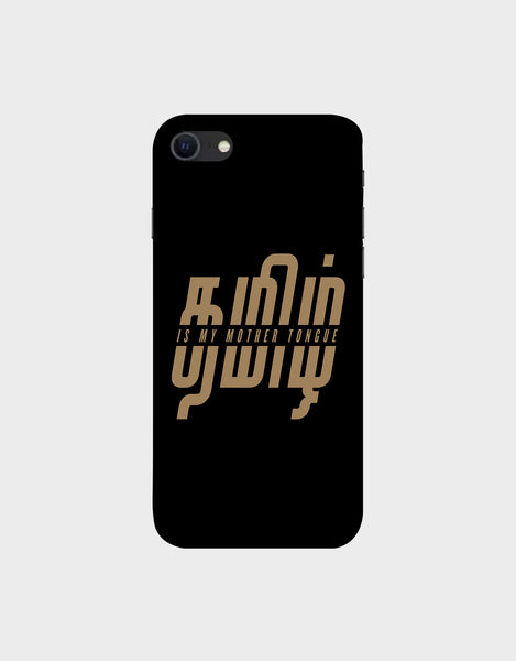 Tamil is my mother tonque -iPhone SE (2020) Mobile covers