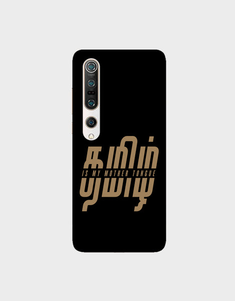 Tamil is my mother tonque -Xiaomi Mi 10 Pro  Mobile covers