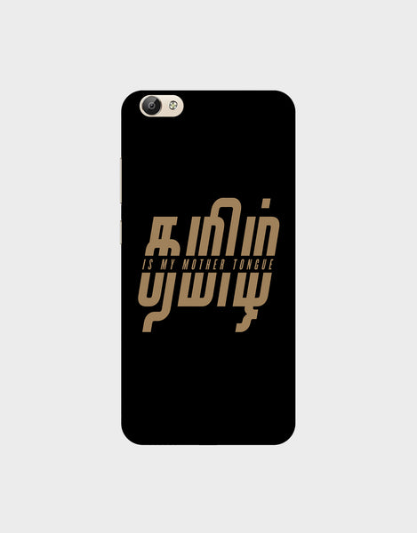 Tamil is my mother tonque -VIVO Y66 Mobile covers