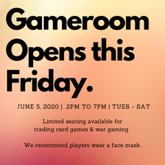Gameroom Opens Friday (June 5th)