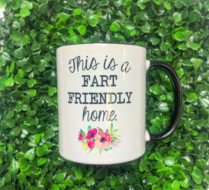 Fart Friendly House Mug