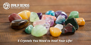 5 Crystals You Need to Heal Your Life!