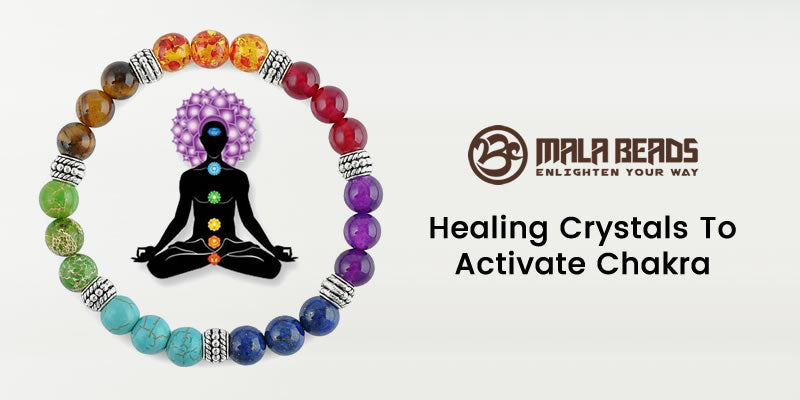 Healing Crystals To Activate Chakra