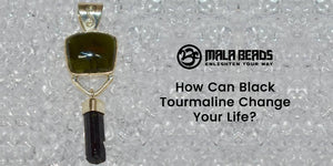 How Can Black Tourmaline Change Your Life?