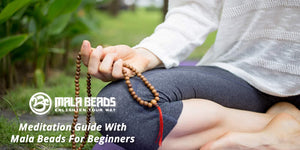 Meditation Guide With Mala Beads For Beginners
