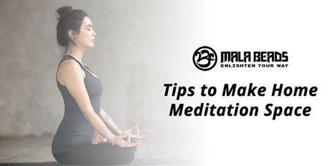 Tips to Make Home Meditation Space