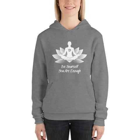 "Be Yourself You Are Enough - Zen ""2Be"" Unisex Sweatshirt"