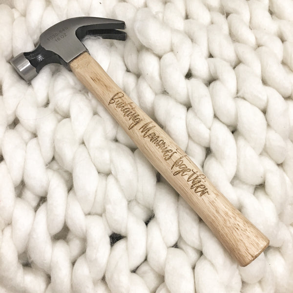 Building memories together laser engraved hammer