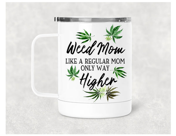 Weed Mom insulated tumbler