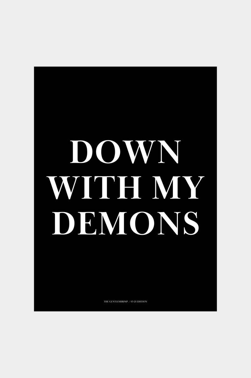 DOWN WITH MY DEMONS Poster - Limited May 21 Edition