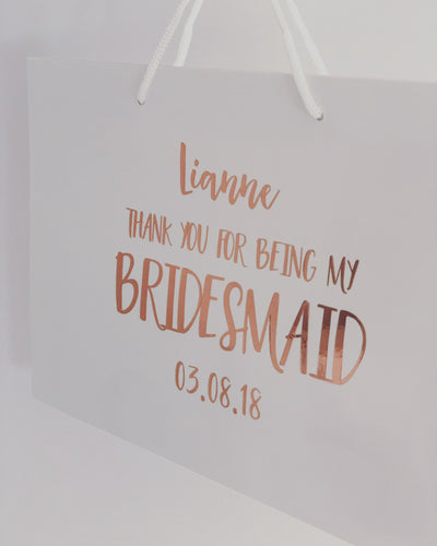 'Thank you for being my Bridesmaid' Luxury white gloss bag / Personalised