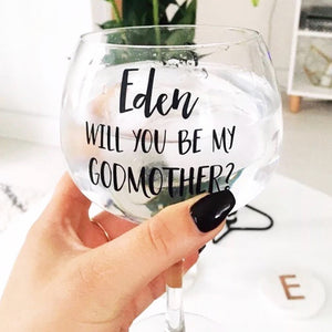 Large Gin Goblet 'Will you be my Godmother'