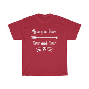 Love You Purr Ever And Ever T-shirt