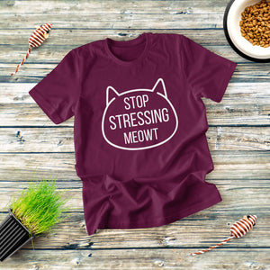 Stop Stressing Meow T-shirt