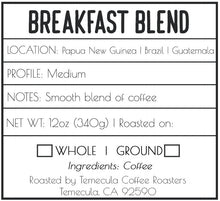 Load image into Gallery viewer, Breakfast Blend