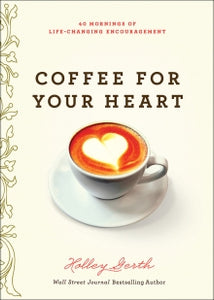 Books Coffee for Your Heart