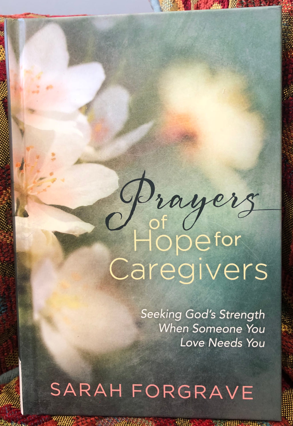 Book - Prayers of Hope for the Caregiver